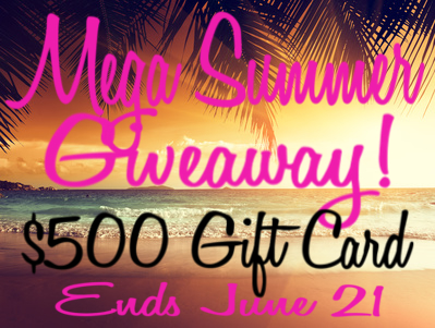Mega Summer Giveaway - Win a $500 gift card.