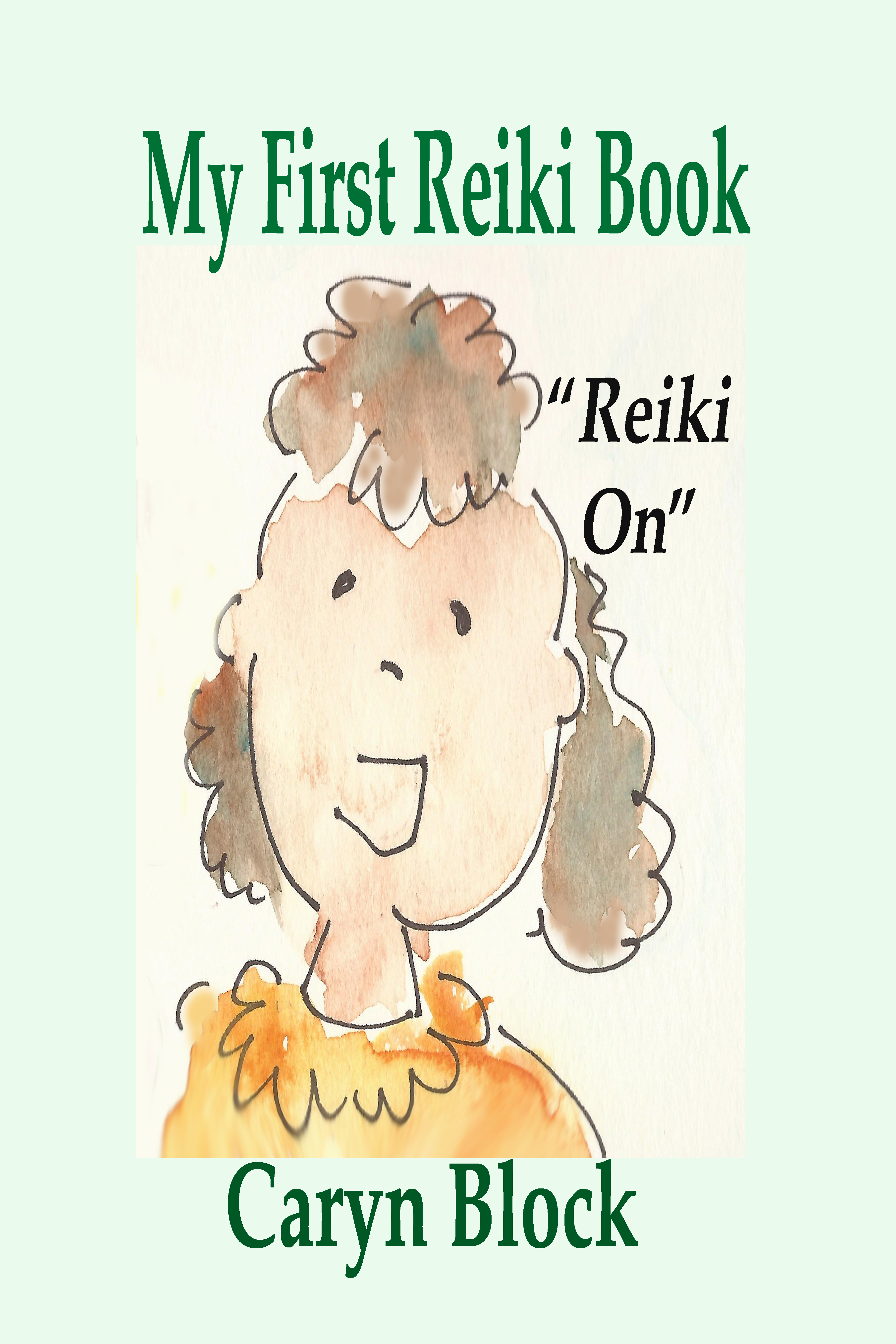 My First Reiki Book